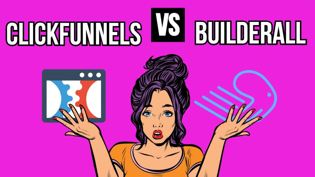 Builderall vs Clickfunnels 2021