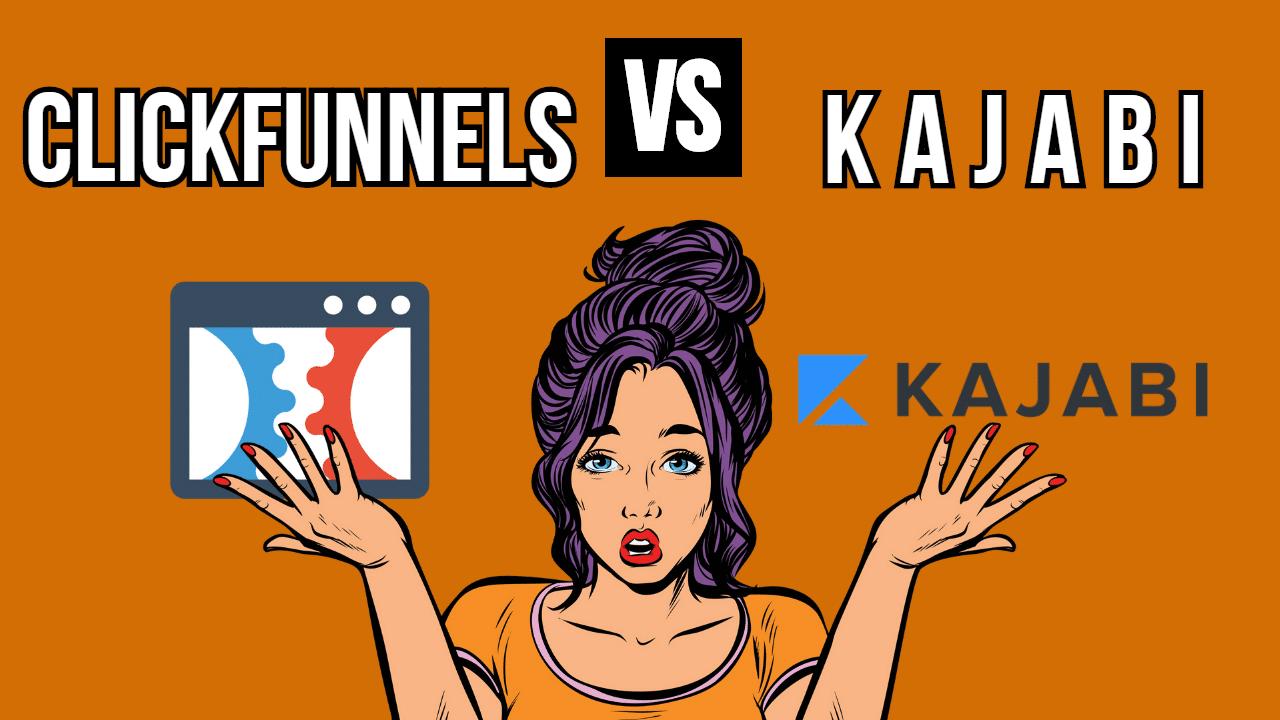 Kajabi vs Clickfunnels