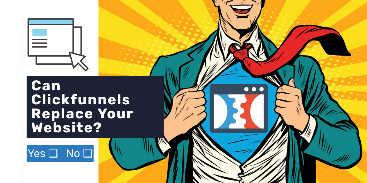 Can Clickfunnels replace your website?