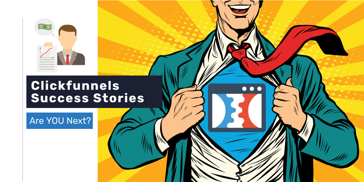 Clickfunnels Success Stories