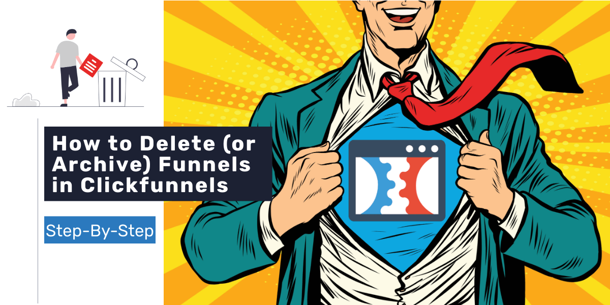 How to Delete Funnels in Clickfunnels