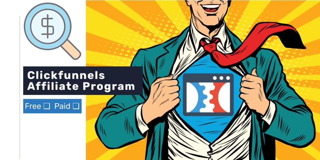 Is Clickfunnels Affiliate Program Free